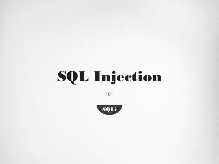 SQL Injection     101     SQLi