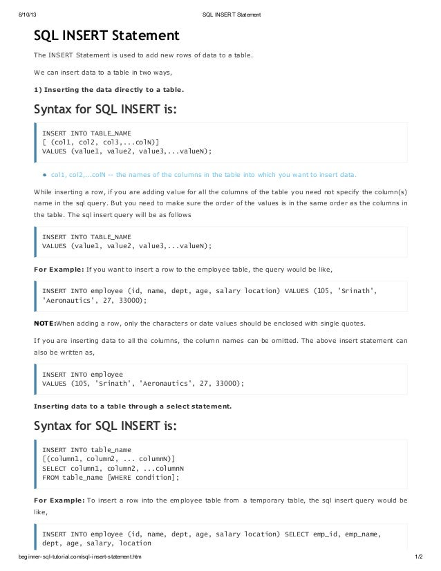 8/10/13 SQL INSERT Statement beginner-sql-tutorial.com/sql-insert-statement.htm 1/2 SQL INSERT Statement The INSERT Statem...