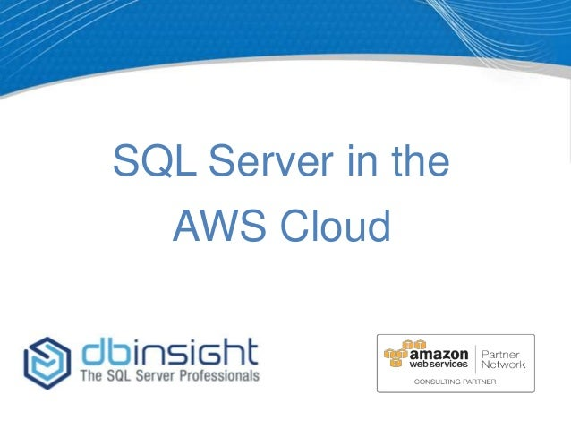 SQL Server in the AWS Cloud