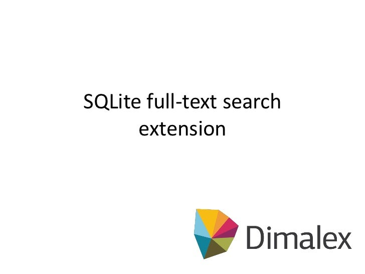 SQLite full-text search      extension