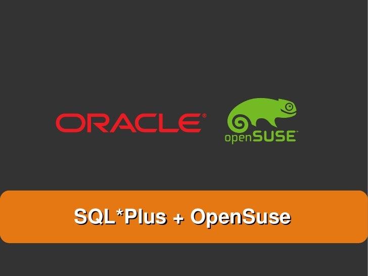 SQL*Plus + OpenSuse