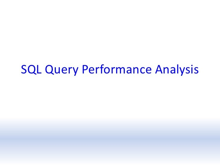 Sql query performance analysis
