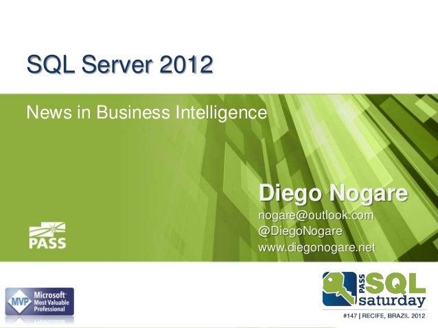 SQLSat147 - Novidades de BI para SQL Server 2012