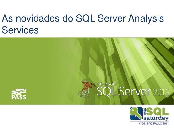 As novidades do SQL Server AnalysisServices