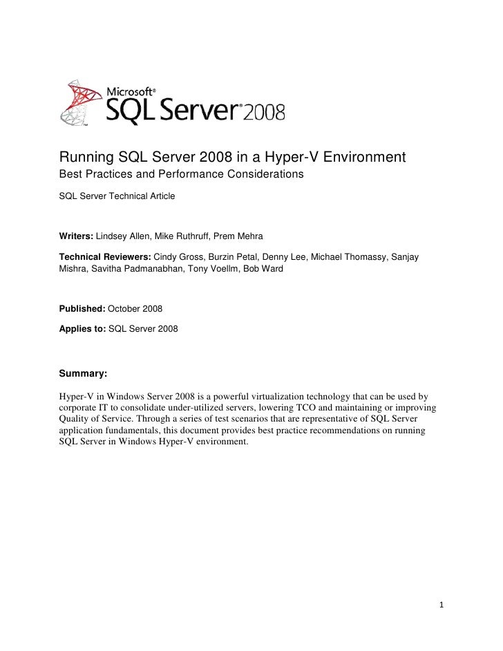 Running SQL Server 2008 in a Hyper-V Environment <br />Best Practices and Performance Considerations<br />SQL Server Techn...