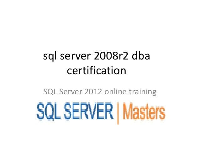 Sql server 2008r2 dba certification