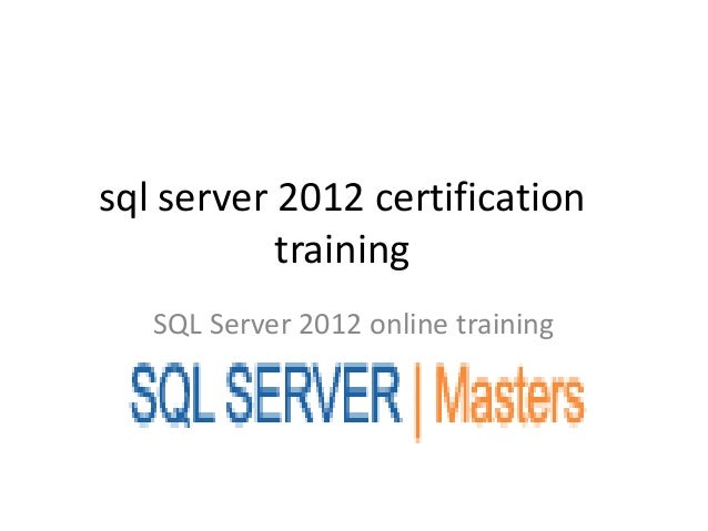 Sql server 2012 certification training