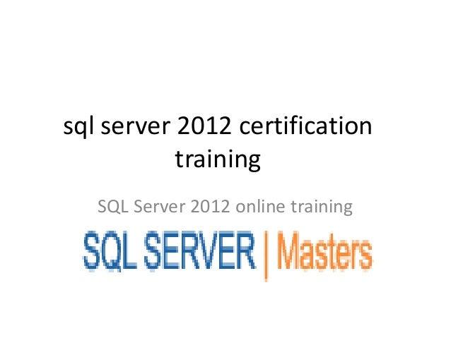 Sql server 2012 certification training