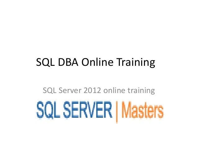 SQL DBA Online Training SQL Server 2012 online training