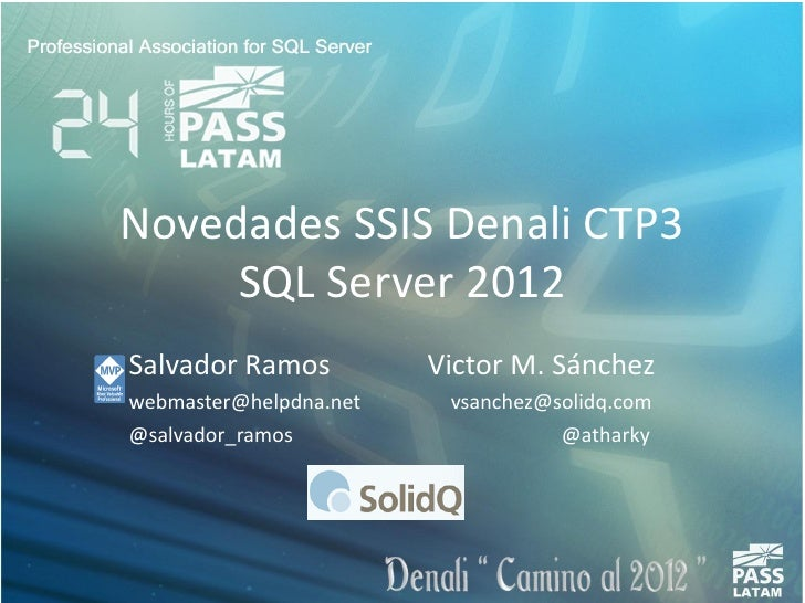 Sql server 2012 denali - novedades en ssis integration services - 24 h pass-latam