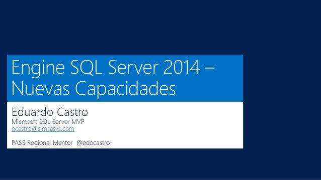 Eduardo Castro Microsoft SQL Server MVP ecastro@simsasys.com  PASS Regional Mentor @edocastro