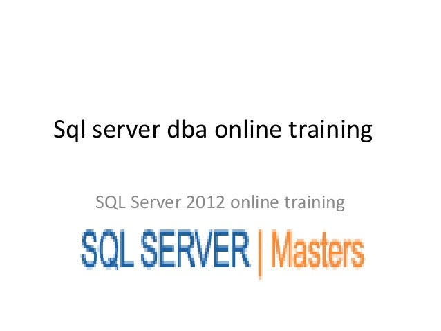 Sql server dba online trainingSQL Server 2012 online training