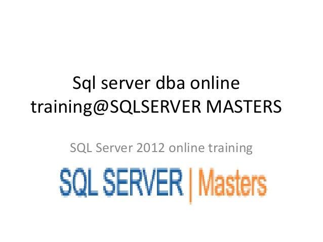 Sql server dba online training@sqlserver masters