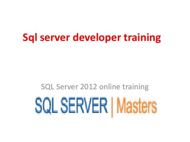 Sql server developer training SQL Server 2012 online training