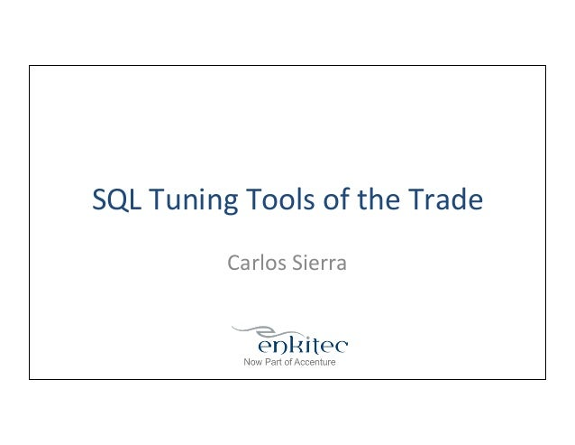 SQL Tuning Tools of the Trade