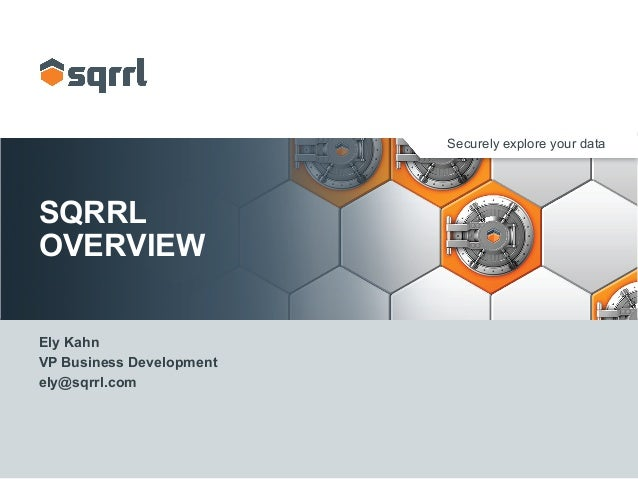 Sqrrl Overview for Stac Research