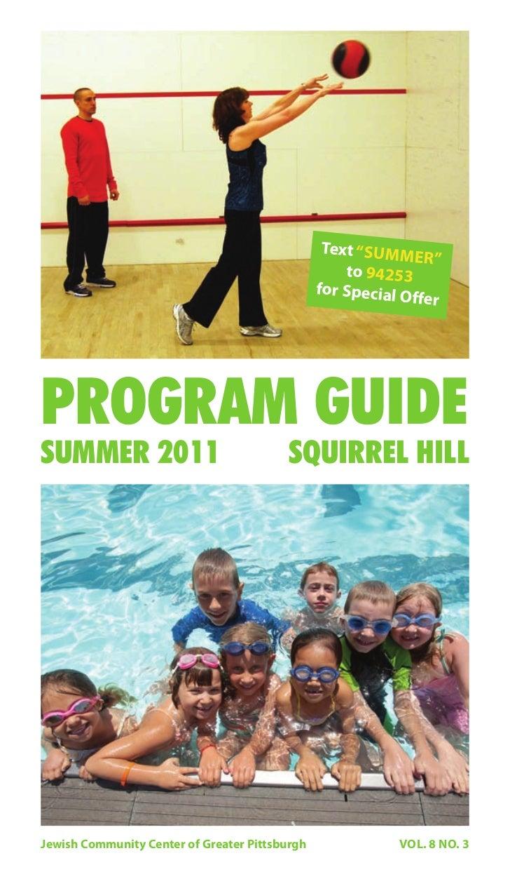 Squirrel Hill Summer 2011 Program Guide