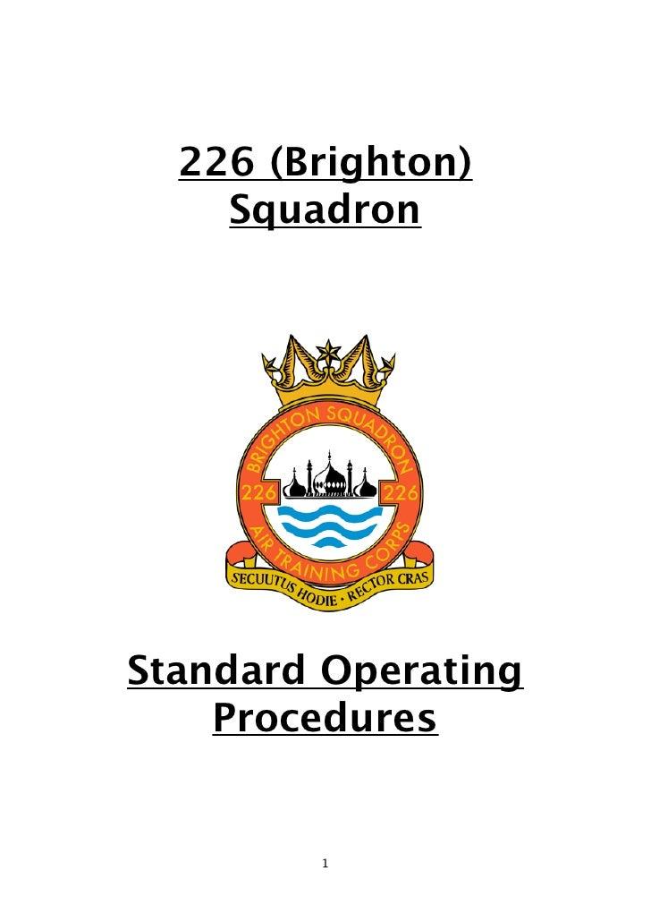 226 (Brighton)     Squadron     Standard Operating     Procedures           1