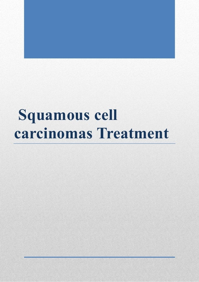 Squamous cell carcinomas treatment