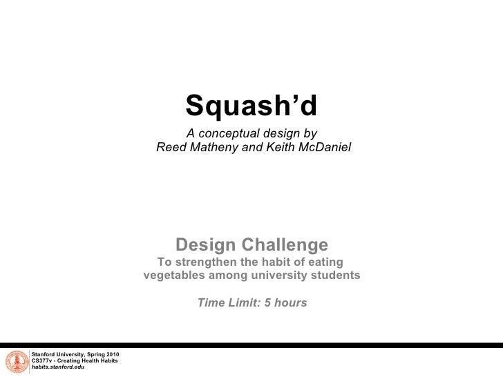 Squash'd