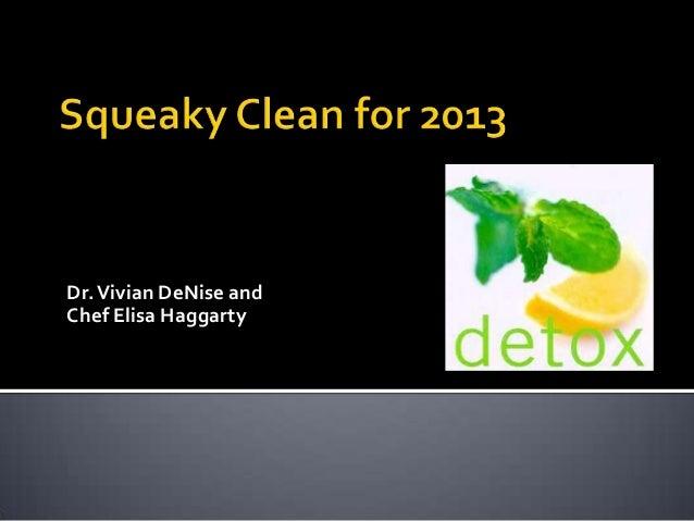 Dr. Vivian DeNise andChef Elisa Haggarty