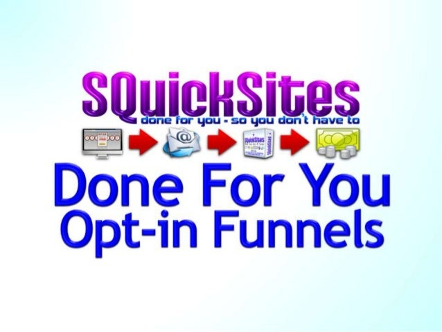 SQuickSites Done For You Opt-In Funnels