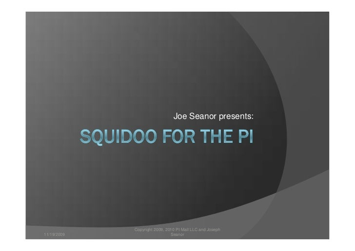 Squidoo for the pi ver 5a