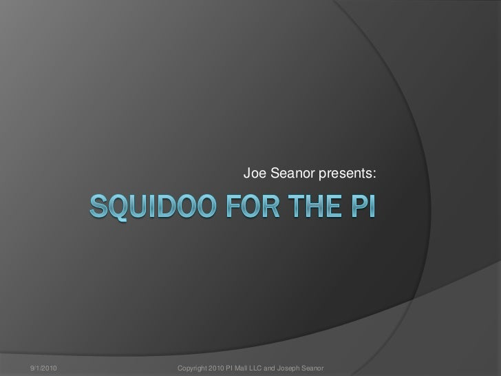 Squidoo for the pi