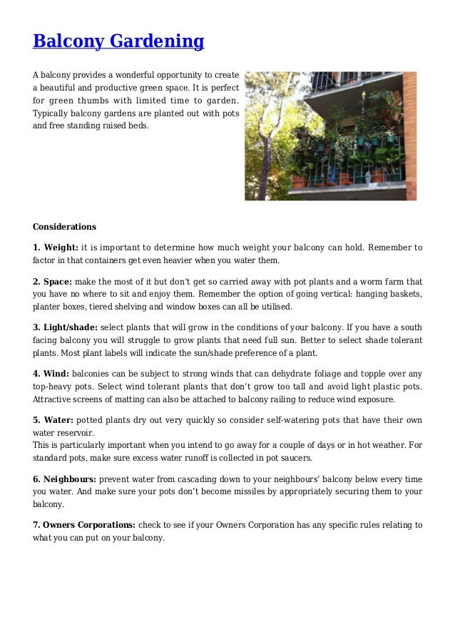 Balcony Gardening A balcony provides a wonderful opportunity to create a beautiful and productive green space. It is perfe...