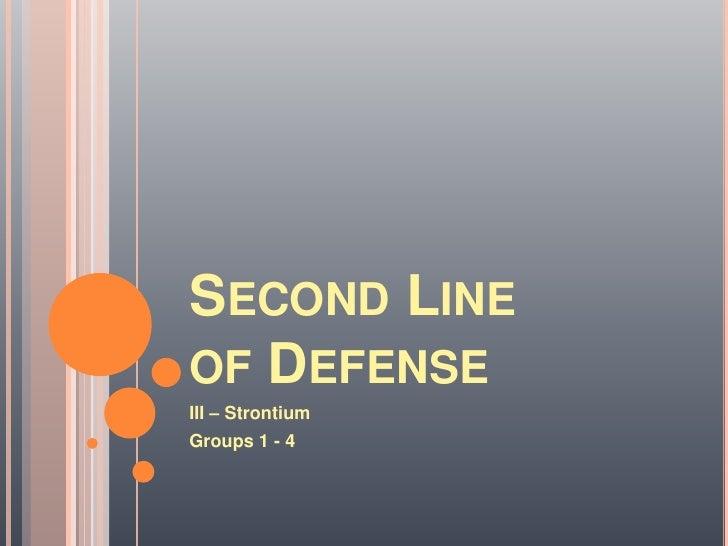 Sr2011 - 2nd line of defense