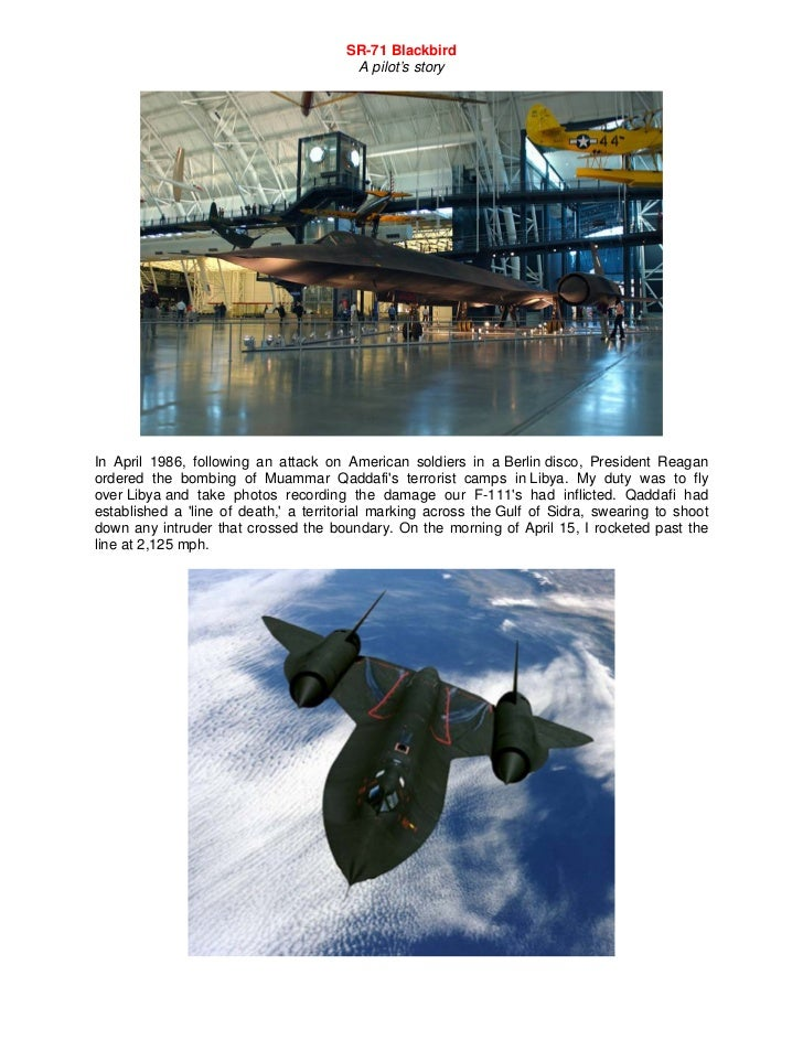 SR-71 Blackbird                                        A pilot's storyIn April 1986, following an attack on American soldi...