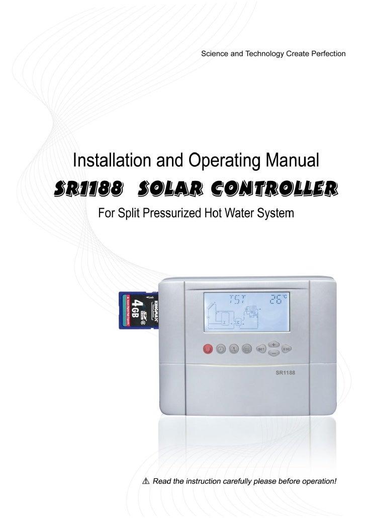 Operating manualFor split    pressurized   solar   hot   water   systemcontrollerModel SR1188                             ...