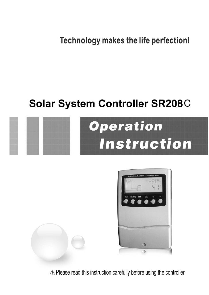 Operation manual of solar water controller SR208C                                                                 Contents...