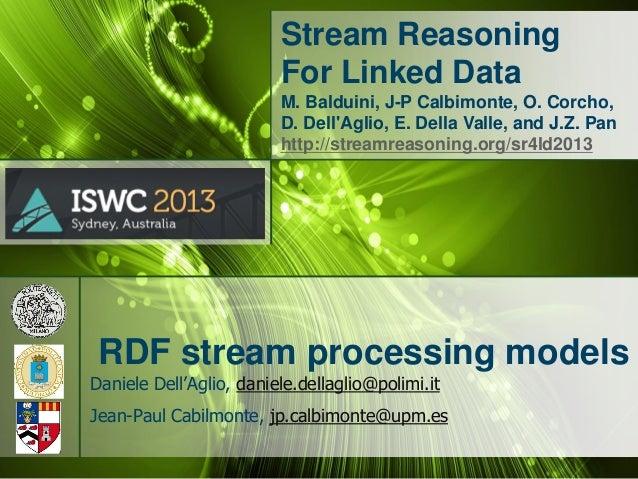RDF Stream Processing Models (SR4LD2013)