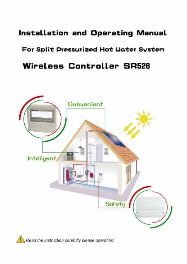 Operating Manual of Wireless Controller SR528Q for Split Pressurized Solar Hot Water System
