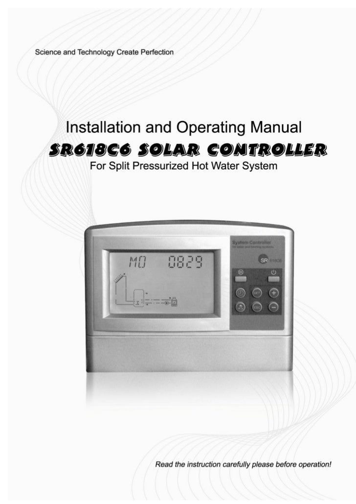 Separated and Pressurized Solar Controller SR618C6 Manual-----------------------------------------------------------------...