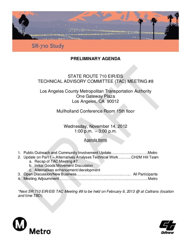 PRELIMINARY AGENDA                      STATE ROUTE 710 EIR/EIS           TECHNICAL ADVISORY COMMITTEE (TAC) MEETING #8   ...