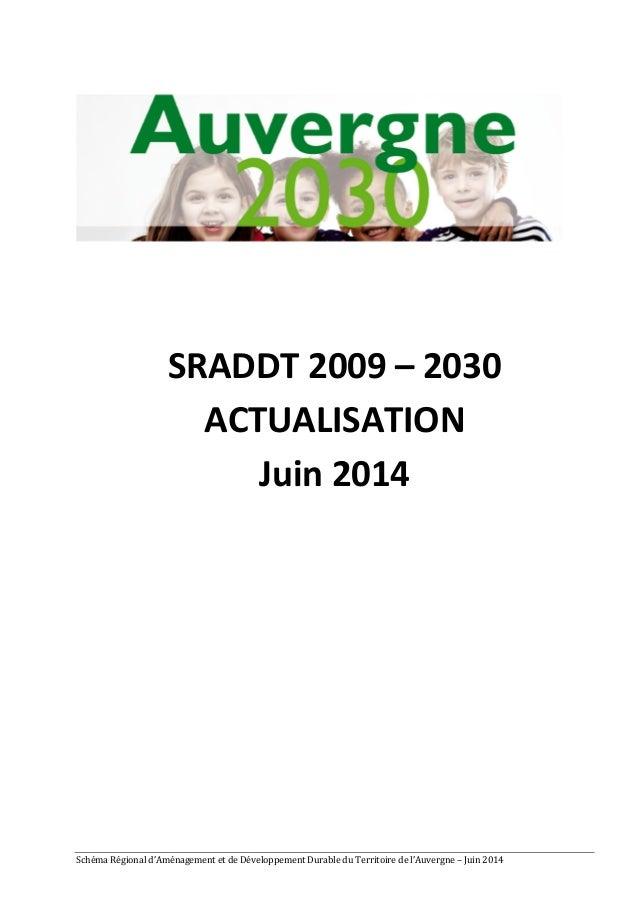 SRADDT  2009  –  2030  ACTUALISATION  Juin  2014  Schéma  Régional  d'Aménagement  et  de  Développement  Durable  du  Ter...