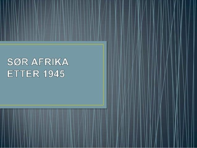 Sør Afrikas etterkrigshistorie