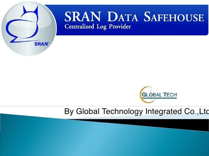 SRAN Data Safehouse