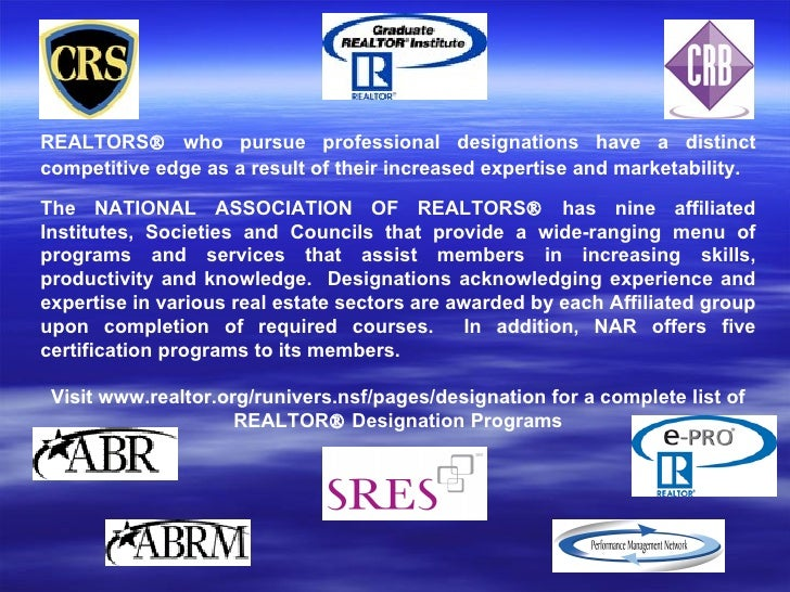 REALTORS® who pursue professional designations have a distinct competitive edge as a result of their increased expertise a...