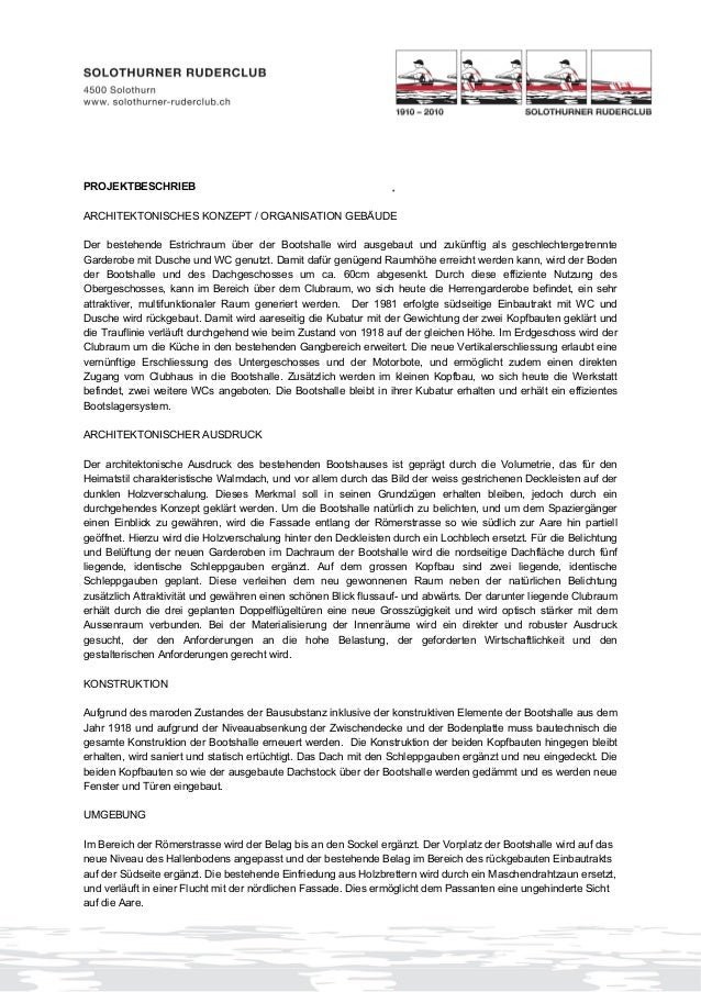 PROJEKTBESCHRIEB ARCHITEKTONISCHES KONZEPT / ORGANISATION GEBÄUDE Der bestehende Estrichraum über der Bootshalle wird ausg...
