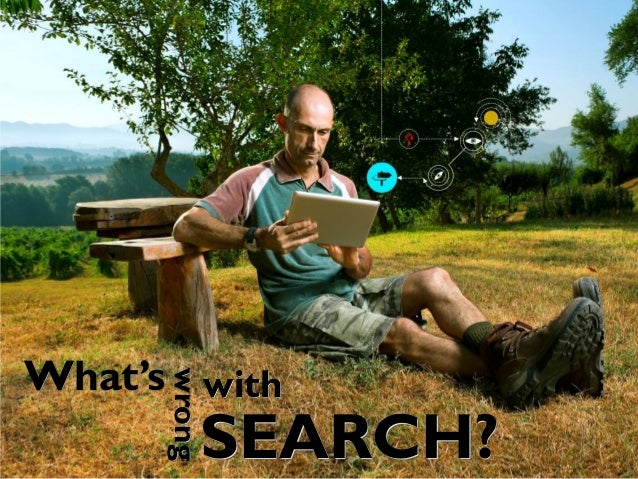 What'swrongwithSEARCH?wrong