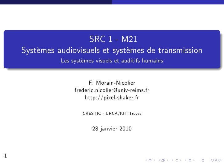 SRC 1 - M21     Syst`mes audiovisuels et syst`mes de transmission         e                        e               Les sys...