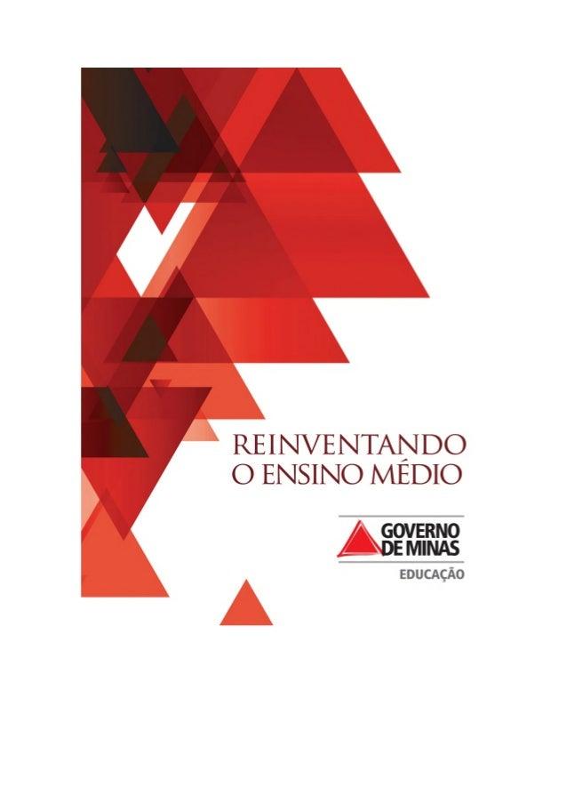 Evento de universalização do Reinventando o Ensino Médio no MINASCENTRO em BHNos dias 20 a 22 de maio de 2013 no Minascent...