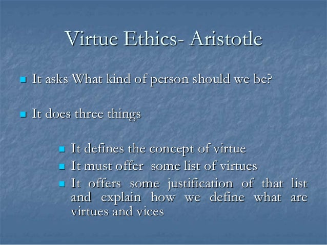 strengths and weaknesses of virtue ethics Weaknesses of virtue ethics critics of virtue ethics state that the theory lacks focus in the determination of those characters that are acceptable and those that should be avoided the theory mainly focuses on the characters individuals need to enhance so that they can become great and good people.