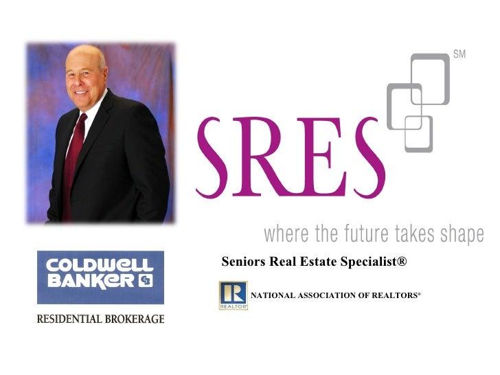 Seniors Real Estate Specialist®    NATIONAL ASSOCIATION OF REALTORS®