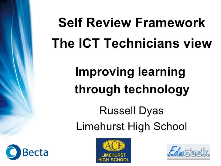 Self Review Framework The ICT Technicians View