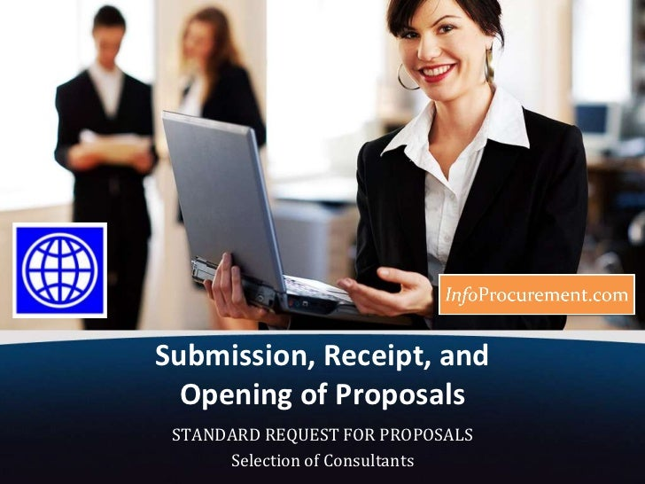 Submission, Receipt, and Opening of Proposals<br />STANDARD REQUEST FOR PROPOSALS<br />Selection of Consultants<br />