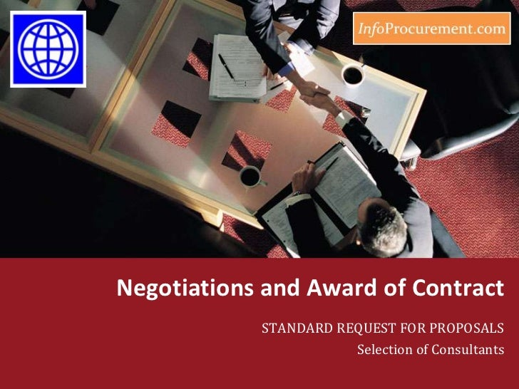 Negotiations and Award of Contract<br />STANDARD REQUEST FOR PROPOSALS<br />Selection of Consultants<br />